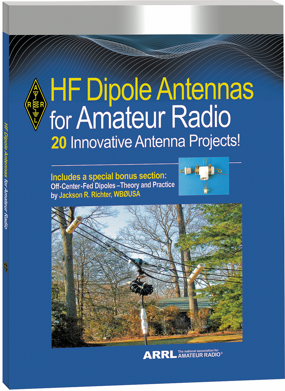 New Book HF Dipole Antennas for Amateur Radio Now Shipping
