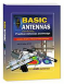 An introduction to antennas--basic concepts, practical designs, and easy-to-build antennas!<P>