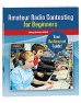 Contesting is one of the most exciting aspects of amateur radio. This book includes everything to get started.<P>