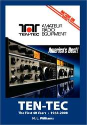 TEN-TEC: The First 40 Years 1968-2008