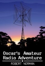 Oscar's Amateur Radio Adventure