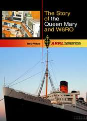 The Story of the Queen Mary and W6RO (DVD)