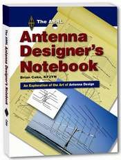 The ARRL Antenna Designer&#039;s Notebook