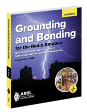 Grounding and Bonding for the Radio Amateur 2nd Edition