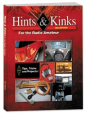 Hints &amp; Kinks for the Radio Amateur