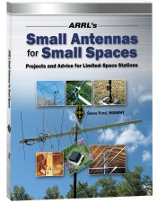 ARRL&#039;s Small Antennas for Small Spaces