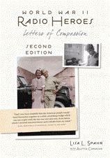 World War II Radio Heroes 2nd Edition