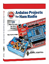 More Arduino Projects for Ham Radio