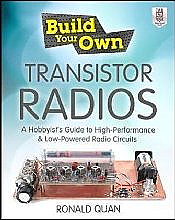 Build Your Own Transistor Radios  (McGraw Hill)