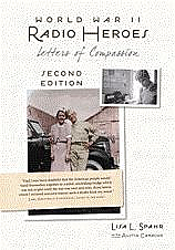 World War II Radio Heroes 2nd Edition (Lisa Spahr)