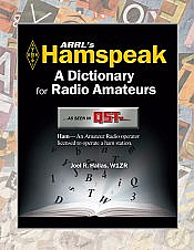 ARRL's Hamspeak: A Dictionary for Radio Amateurs