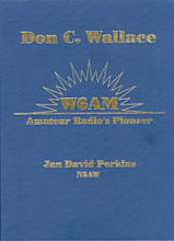 Don C. Wallace: W6AM