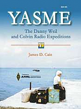 YASME--The Danny Weil and Colvin Radio Expeditions