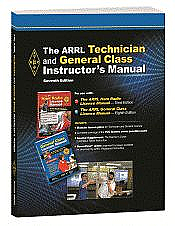 The ARRL Technician and General Class Instructor's Manual