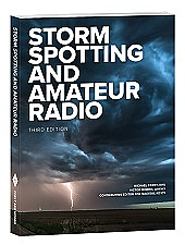 Storm Spotting and Amateur Radio 3rd Edition