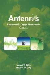 Antennas: Fundamentals, Design, Measurement