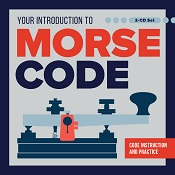 Your Introduction to Morse Code (audio CDs)