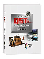 A History of QST Volume 1: Amateur Radio Technology