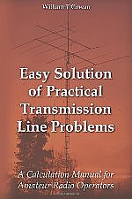 Easy Solution of Practical Transmission Line Problems