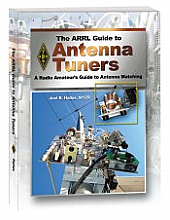 The ARRL Guide to Antenna Tuners