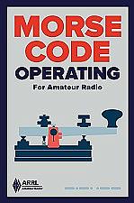 Morse Code Operating for Amateur Radio